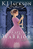 To Capture a Warrior: Logan's Legends (A Revelry's Tempest Novel Book 5)