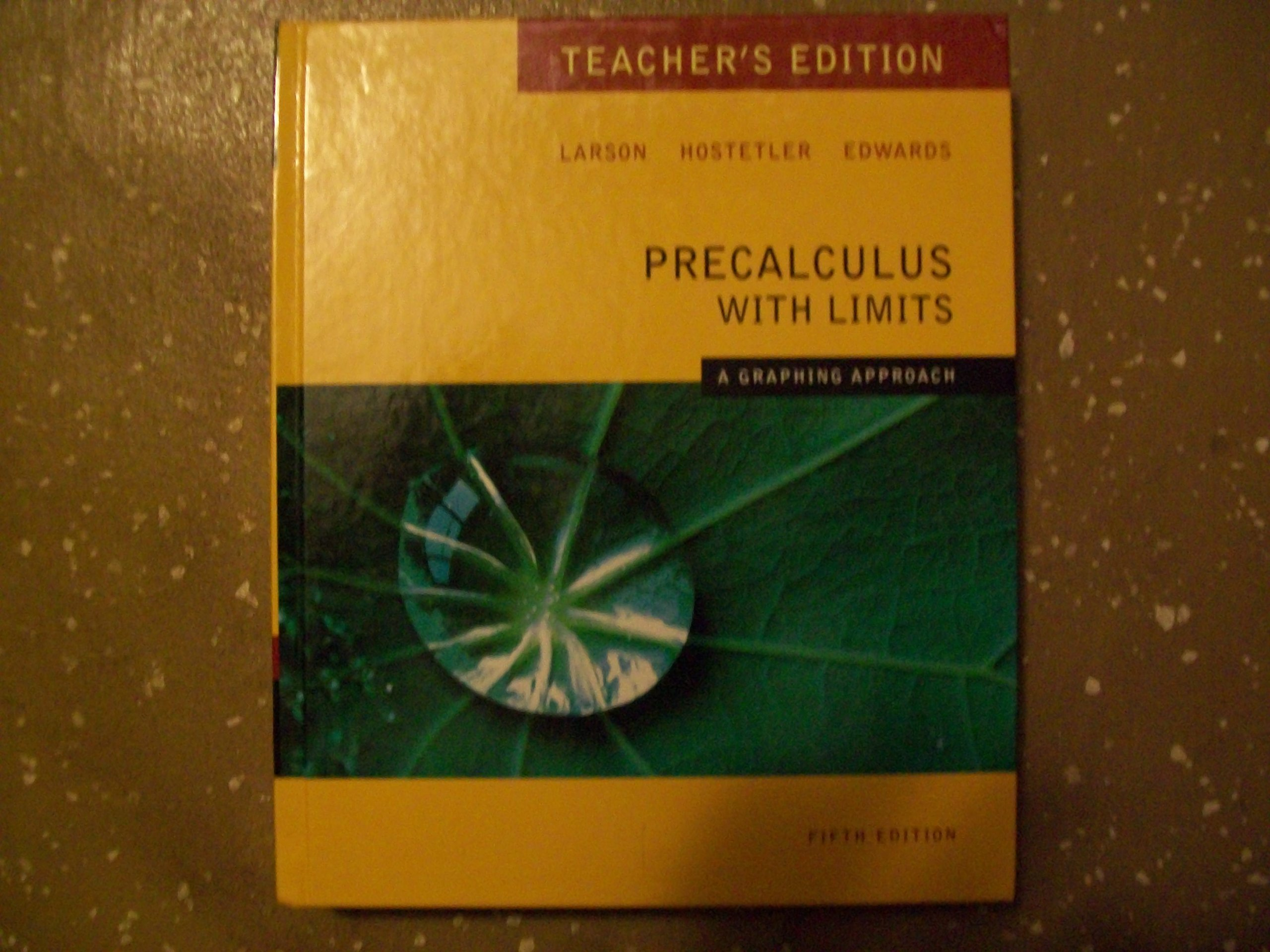 Precalculus with Limits: A Graphing Approach, Teacher's