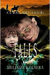 Curse Breaker: Falls Kindle Edition