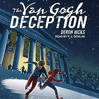 The Van Gogh Deception: Lost Art Mysteries Series, Book 1