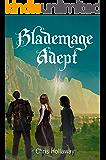 Blademage Adept (The Blademage Saga Book 3)