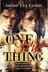 One True Thing Kindle Edition