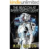 The Beacon at Barrington Light: A Novella of the Tri-Cluster Confederation