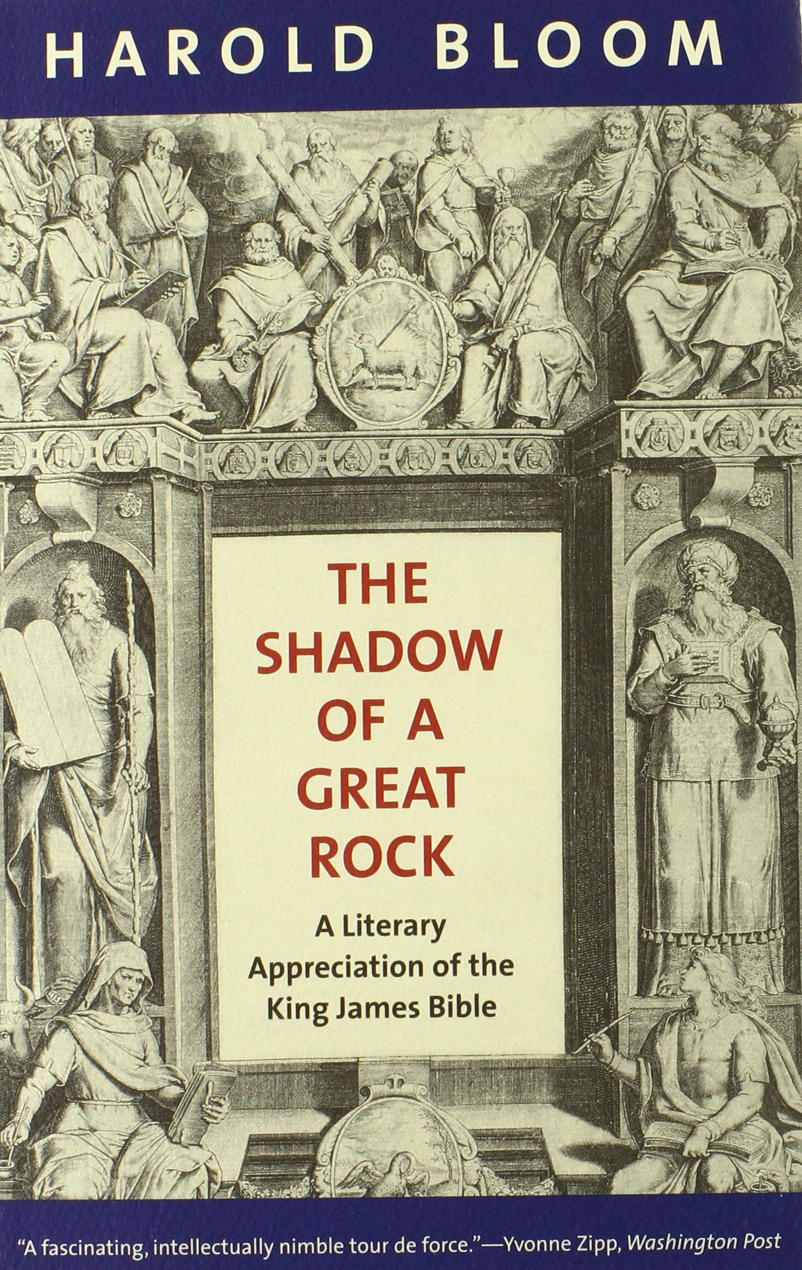 Amazon the shadow of a great rock a literary appreciation of amazon the shadow of a great rock a literary appreciation of the king james bible 9780300187946 harold bloom books fandeluxe Image collections