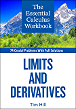 The Essential Calculus Workbook: Limits and Derivatives