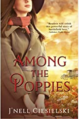 Among the Poppies Kindle Edition