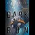 Dark Run (Keiko Book 1)