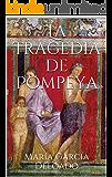 La tragedia de Pompeya