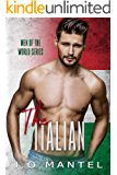 The Italian (Men Of The World Book 3)
