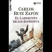 El Laberinto de los Espíritus (El Cementerio de los Libros Olvidados nº 1) (Spanish Edition)