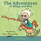 A Day with Moo: A Best Friend Book (The Adventures of Midge and Moo 1)