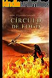 Círculo de Fogo: Trilogia Herdeiros do Trono - Vol 2