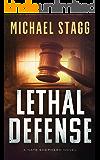 Lethal Defense (Nate Shepherd Legal Thriller Series Book 1)