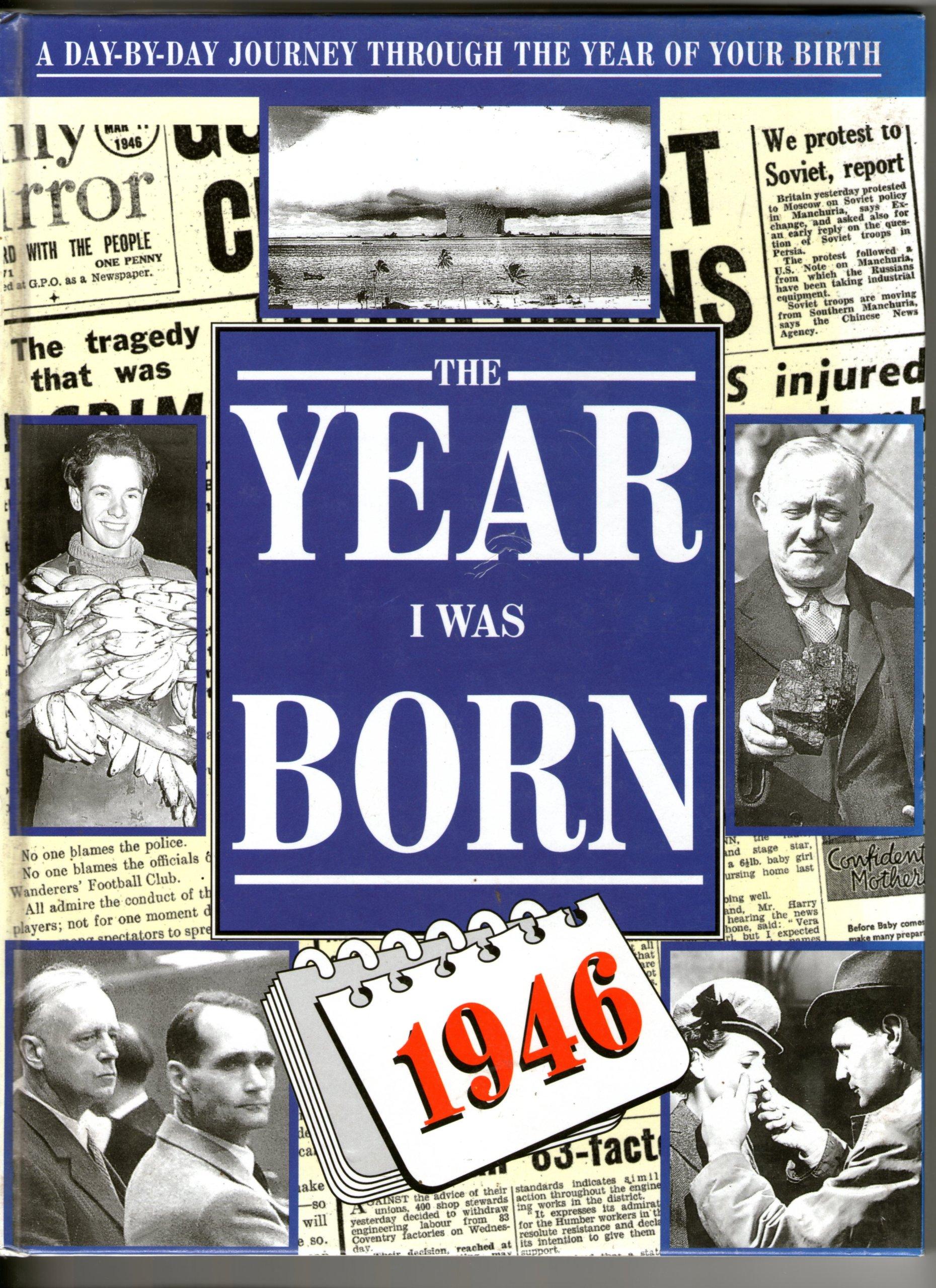 The Year I Was Born: 1946: Duncan, Dorothea: 9781874785248: Amazon ...