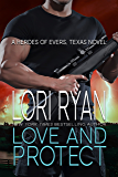 Love and Protect: a small town romantic suspense novel (Heroes of Evers, TX Book 1)