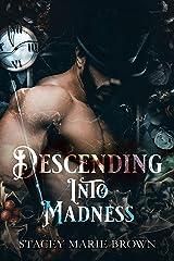 Descending Into Madness (Winterland Tale Book 1) Kindle Edition