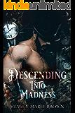 Descending Into Madness (Winterland Tale Book 1)