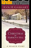Christmas at Harmony Hill: A Shaker Story