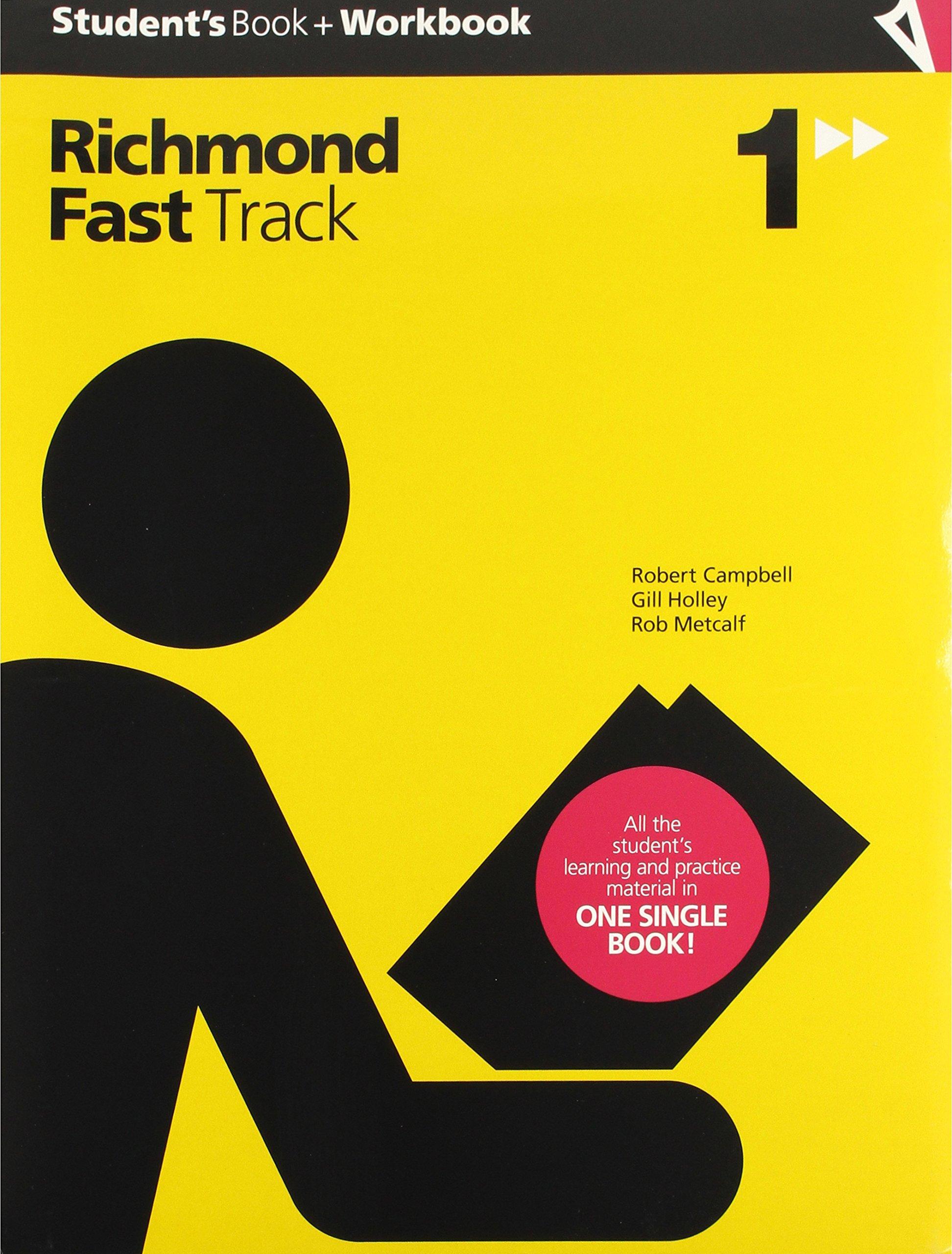 FAST TRACK 1 STUDENTS + WORKBOOK - 9788466820097: Amazon.es: Holley, Gillian Mary, Campbell, Robert Wyndham, Metcalf, Robert Stephen: Libros en idiomas extranjeros