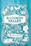 Rainbow Valley (An Anne of Green Gables Novel)