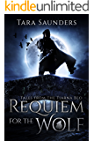 Requiem for the Wolf (Tales from the Tiarna Beo Book 1)