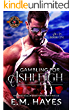 Gambling for Ashleigh (Police and Fire: Operation Alpha) (All In Book 1)