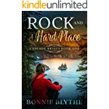 Rock and A Hard Place: Love in Eastern Oregon (Cascade Brides Series Book 1)