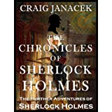 THE CHRONICLES OF SHERLOCK HOLMES : The Further Adventures of Sherlock Holmes