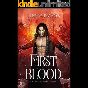 First Blood (Mismatched Mates Book 4)