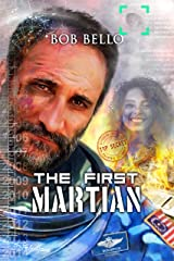 The First Martian: Beyond the Green Fields of Mars (Starcall Anthology Book 2) Kindle Edition