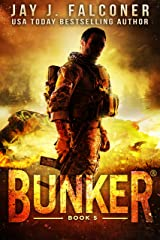 Bunker (A Post-Apocalyptic Survival Thriller Book 5) Kindle Edition
