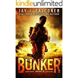 Bunker (A Post-Apocalyptic Survival Thriller Book 5)