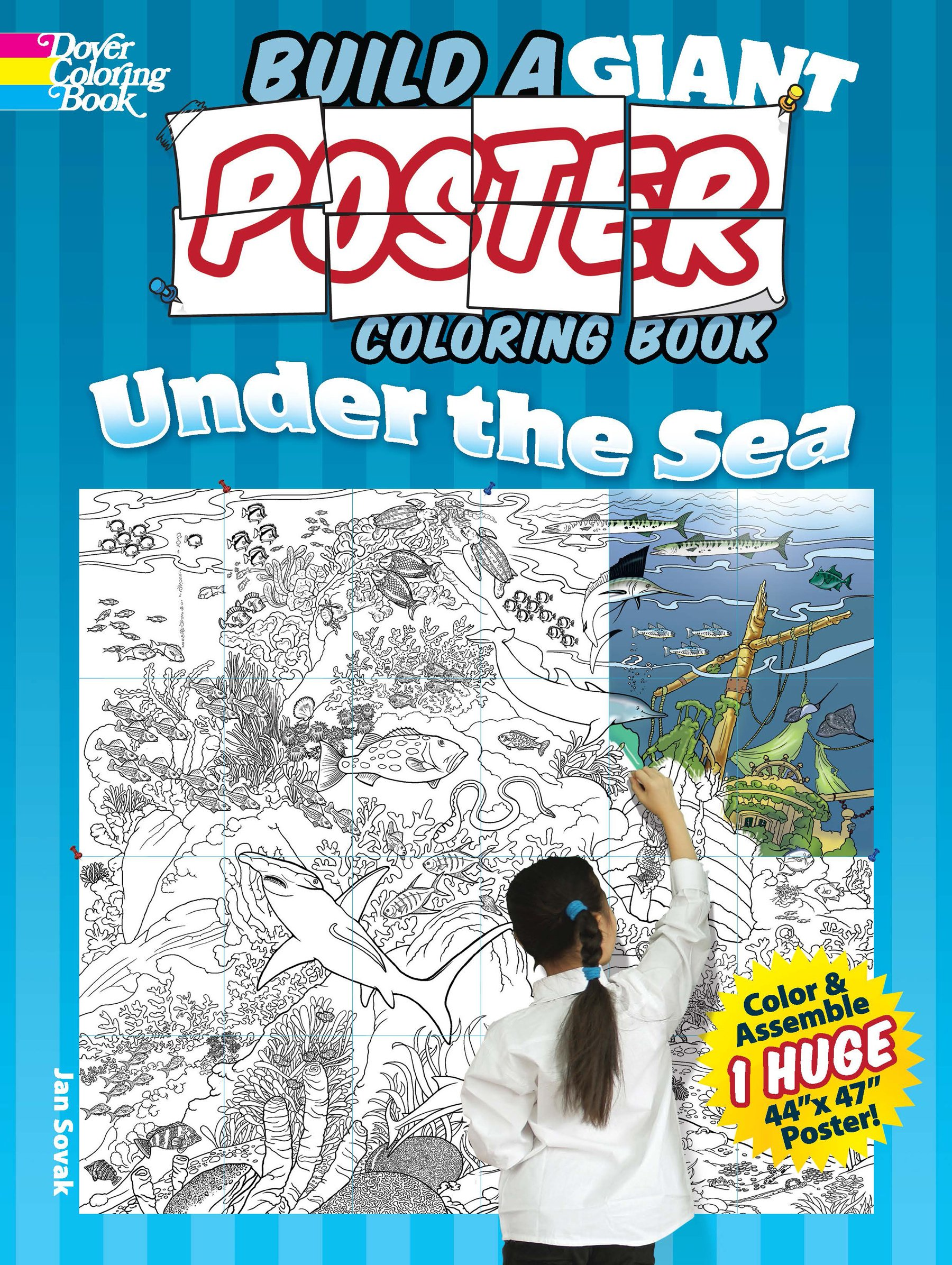 Build a Giant Poster Coloring Book -- Under the Sea (Dover Build A Poster Coloring Book) pdf