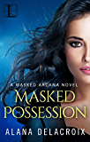 Masked Possession (The Masked Arcana Series)