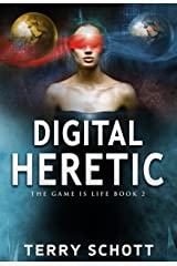 Digital Heretic (The Game is Life Book 2) Kindle Edition
