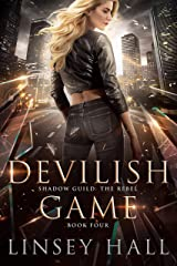 Devilish Game (Shadow Guild: The Rebel Book 4) Kindle Edition