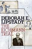 The Eichmann Trial (Jewish Encounters Series)