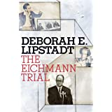 The Eichmann Trial (Jewish Encounters Series)
