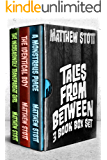 Tales From Between: 3 Book Box Set