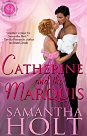 Catherine and the Marquis (Bluestocking Brides Book 4)