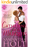 Catherine and the Marquis (Bluestocking Brides Book 5)