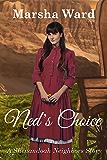 Ned's Choice: A Shenandoah Neighbors Story