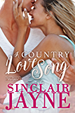 A Country Love Song (Smoky Mountain Knights Book 1)