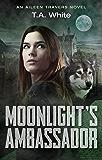 Moonlight's Ambassador (Aileen Travers Book 3)