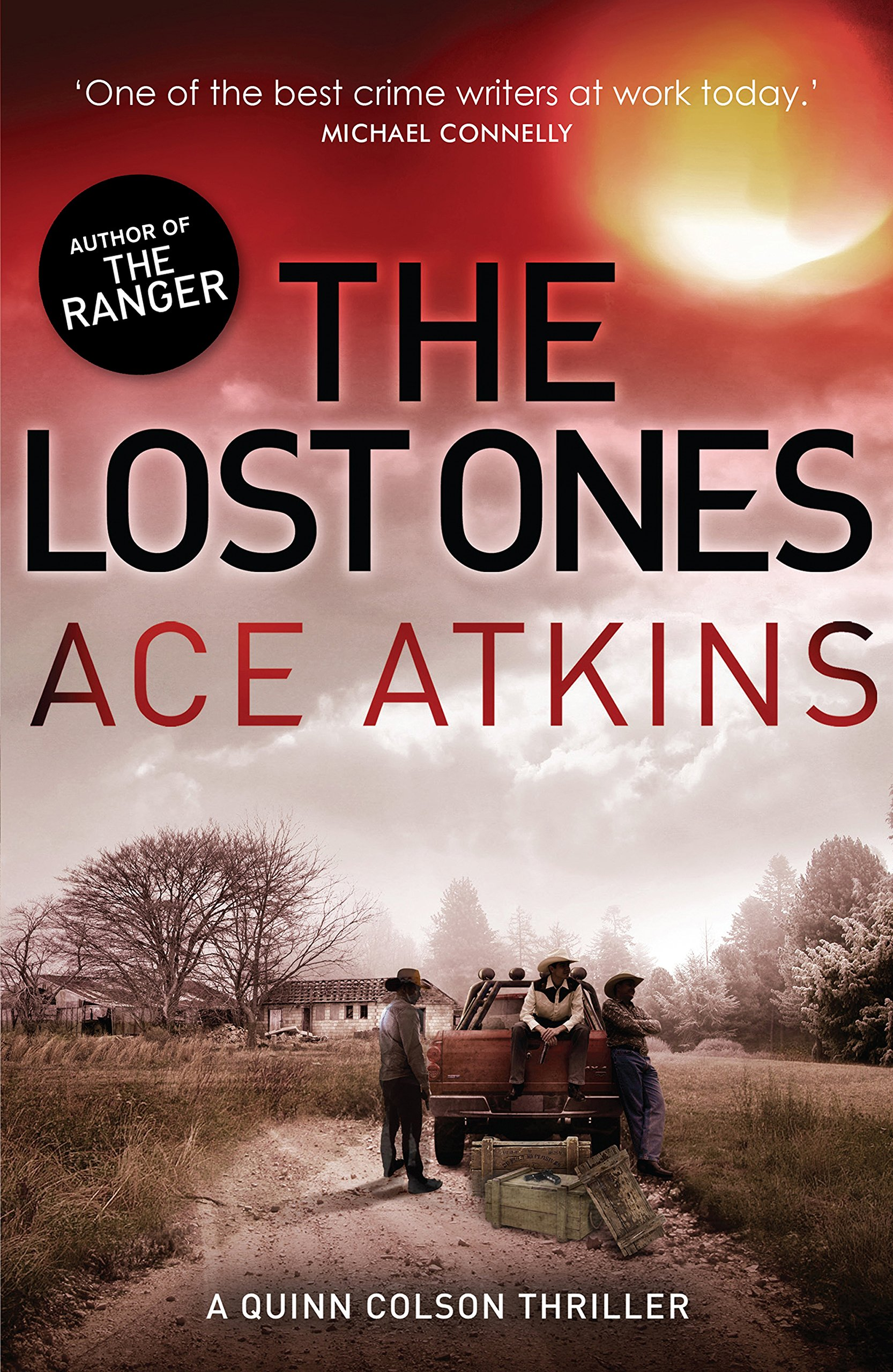 The Lost Ones (Quinn Colson): Amazon.co.uk: Ace Atkins: 9781472110855: Books