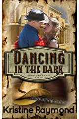 Dancing in the Dark (Hidden Springs Book 6) Kindle Edition