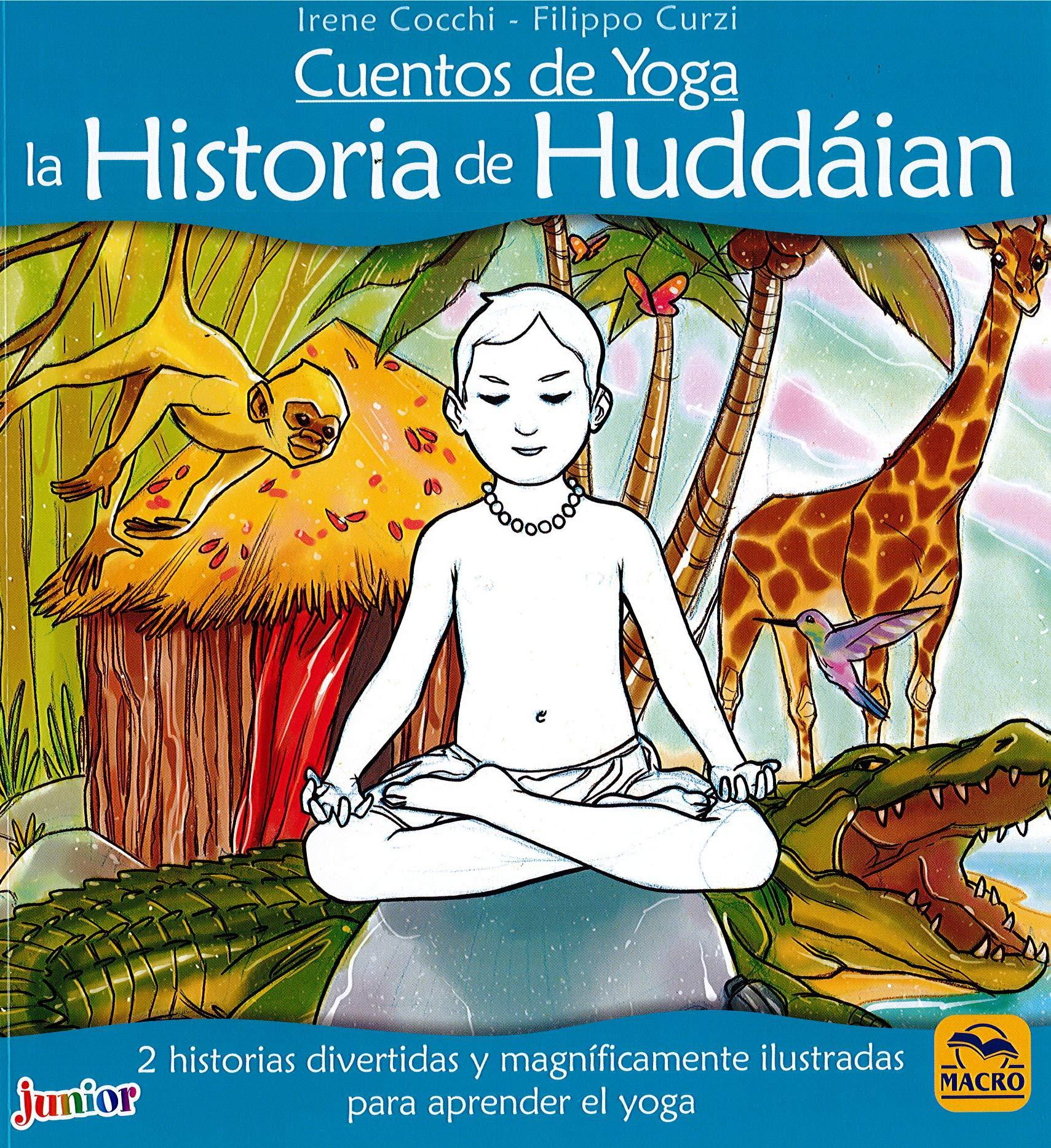 Cuentos de Yoga: la Historia de Huddáian: 2 historias ...