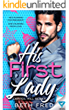 His First Lady (Capitol Hill Series Book 1)