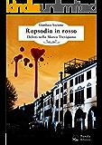 Rapsodia in rosso: Delitti nella Marca Trevigiana