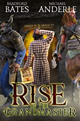 Rise Of The Grandmaster Kindle Edition
